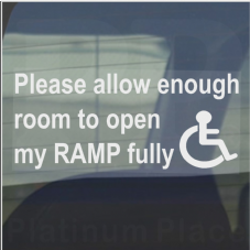Please Allow Enough Room To Open My RAMP Fully-Window Sticker  Disabled,Disability,Mobility Car Sign